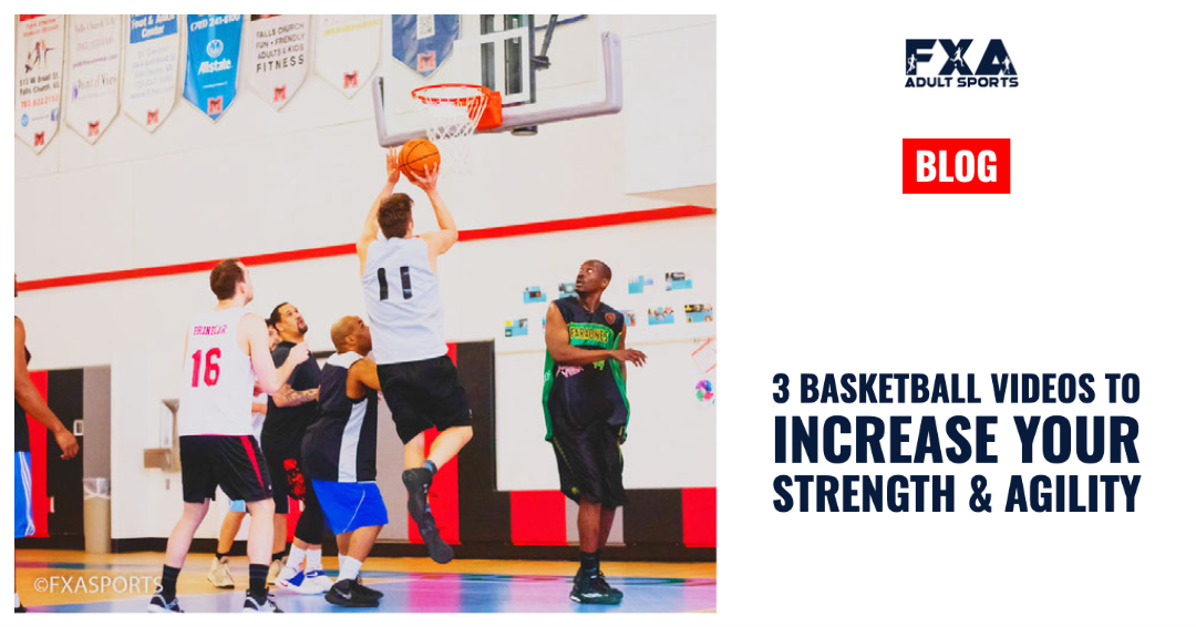 3 Basketball Videos to Increase your Strength and Agility