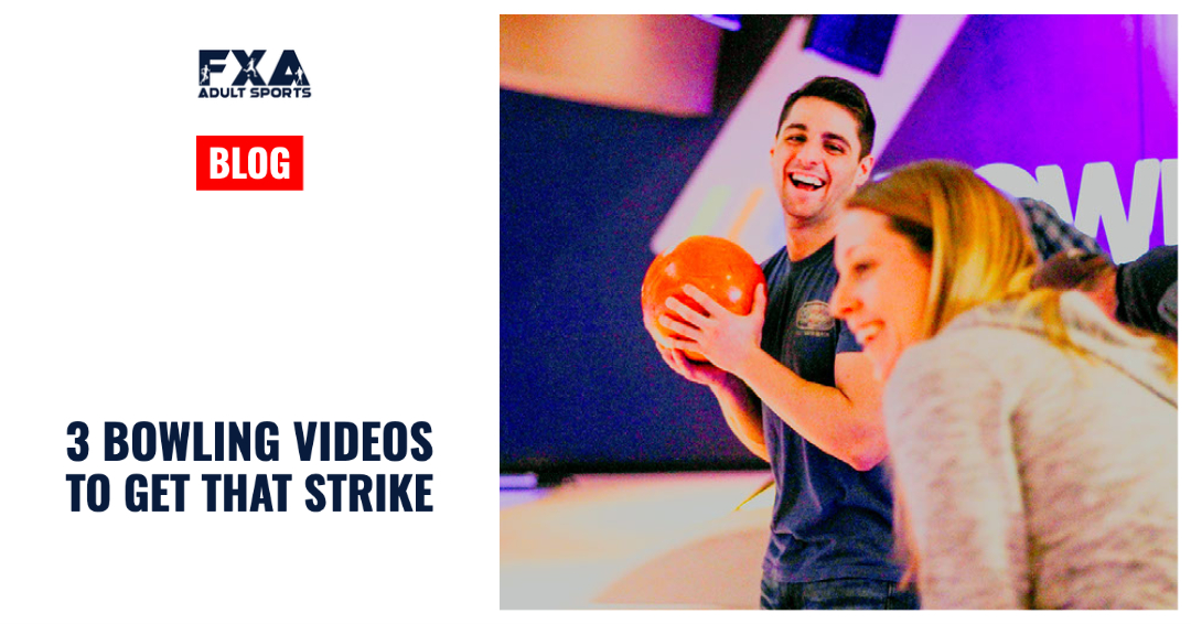 3 Bowling Videos to Get that Strike
